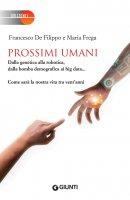 Prossimi umani - Francesco De Filippo, Maria Frega
