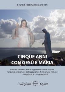 Copertina di 'Cinque anni con Gesù e Maria'
