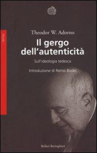 Copertina di 'Il gergo dell'autenticità. Sull'ideologia tedesca'