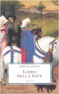 Copertina di 'Libro della pace col poema di Giovanna d'Arco'