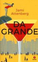 Da grande - Attenberg Jami