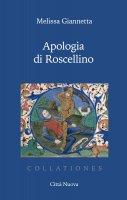 Apologia di Roscellino - Melissa Giannetta