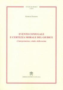 Copertina di 'Evento coniugale e certezza morale del giudice'