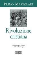Rivoluzione cristiana - Mazzolari Primo