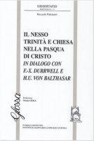 Il nesso Trinità e Chiesa nella Pasqua di Cristo - Riccardo Paltrinieri