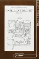 Anselmo e Becket - Giovanni di Salisbury