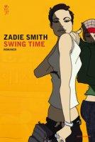 Swing time - Smith Zadie