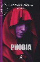 Phobia - Cicala Ludovica