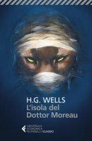 L' isola del dottor Moreau - Wells Herbert G.