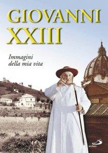 Copertina di 'Giovanni XXIII. Immagini della mia vita'