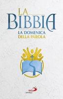 """La Bibbia """"La domenica della Parola"""""""