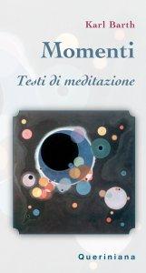 Copertina di 'Momenti. Testi di meditazione'