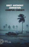 Corpus Christi - Johnston Bret Anthony