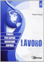Lavoro - Fabio Pizzul