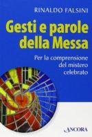 Gesti e parole della Messa - Rinaldo Falsini