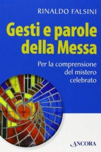 Copertina di 'Gesti e parole della Messa'