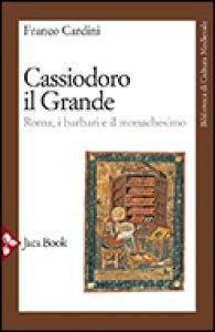 Copertina di 'Cassiodoro il Grande'