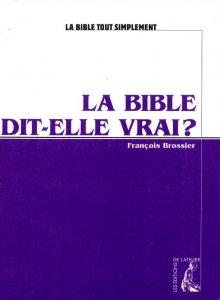 Copertina di 'La Bible dit-elle vrai?'