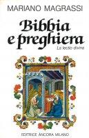Bibbia e preghiera. La lectio divina - Mariano Magrassi