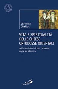 Copertina di 'Vita e spiritualità delle Chiese ortodosse orientali'