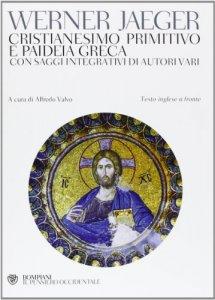 Copertina di 'Cristianesimo primitivo e paideia greca'