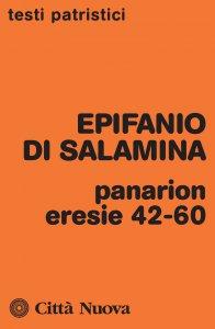 Copertina di 'Panarion. Eresie 42-60'