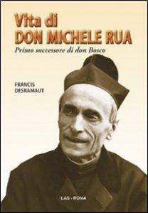 Copertina di 'Vita di don Michele Rua'