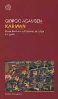 Karman. Breve trattato sull'azione, la colpa e il gesto - Agamben Giorgio