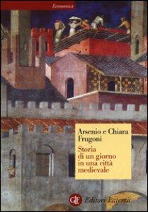 Copertina di 'Storia di un giorno in una città medievale'
