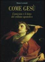Come Gesù - Leonardi Mauro