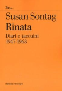 Copertina di 'Rinata. Diari e taccuini 1947-1963'