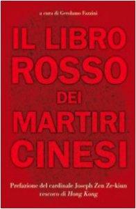 Copertina di 'Il libro rosso dei martiri cinesi. Testimonianze e resoconti autobiografici'