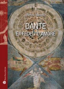 Copertina di 'Dante e i fedeli d'amore'