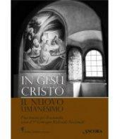 In Gesù Cristo il nuovo umanesimo - CEI Conferenza Episcopale Italiana