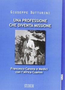 Copertina di 'Una professione che diventa missione'