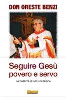 Seguire Gesù povero e servo