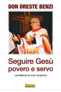 Copertina di 'Seguire Gesù povero e servo'