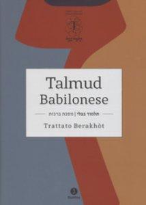 Copertina di 'Talmud babilonese. Trattato Berakhòt'
