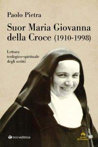 Copertina di 'Suor Maria Giovanna della Croce (1910-1998)'