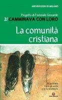 La comunità cristiana - Arcidiocesi di Milano