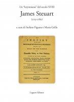 """Un """"keynesiano"""" del secolo XVIII: James Steuart (1713-1780) - Stefano Figuera, Maria Grillo"""