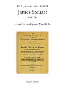 "Copertina di 'Un ""keynesiano"" del secolo XVIII: James Steuart (1713-1780)'"