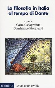 Copertina di 'La filosofia in Italia al tempo di Dante'