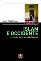 Islam e Occidente - Samir Khalil Samir