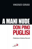 A mani nude - Ceruso Vincenzo