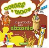 La parabola della zizzania - Esposito Clara