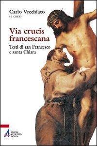 Copertina di 'Via Crucis francescana'