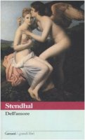 Dell'amore - Stendhal