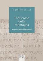 Il discorso della montagna - Massimo Grilli