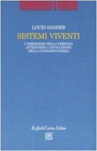 Copertina di 'Sistemi viventi. L'emergere della persona attraverso l'evoluzione della consapevolezza'